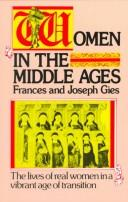 Women in the Middle Ages by Frances Gies, Frances Gies