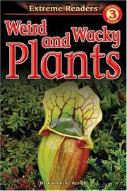 Weird and Wacky Plants, Level 3 Extreme Reader PDF