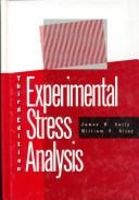 Experimental stress analysis by James W. Dally