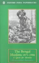 The Bengal Muslims 1871-1906 PDF