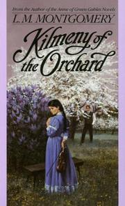 Cover of: Kilmeny of the Orchard by L. M. Montgomery