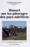 Manuel sur les paturages des pays saheliens by Henk Breman