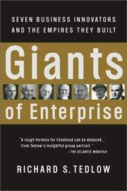 Giants of Enterprise by Richard S. Tedlow