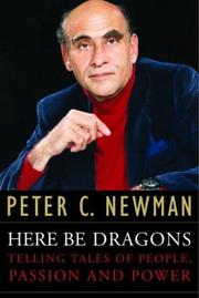 Cover of: Here be dragons by Peter Charles Newman