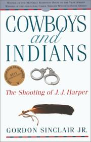 Cowboys and Indians by Sinclair, Gordon