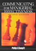 Communicating for Managerial Effectiveness by Phillip G. Clampitt