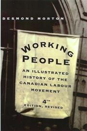 Working people by Desmond Morton