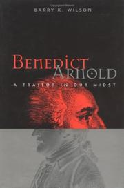 Benedict Arnold by Wilson, Barry