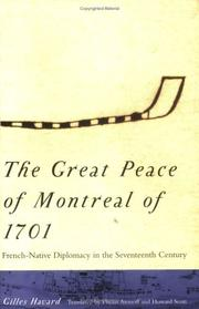 The Great Peace of Montreal of 1701 by Gilles Havard