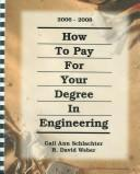 How to pay for your degree in engineering 2006-2008 PDF