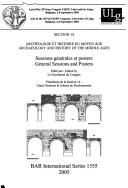 GENERAL SESSIONS AND POSTERS; SECTION 14: ARCHAEOLOGY AND HISTORY OF THE MIDDLE AGES PDF