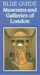 Museums and galleries of London by Malcolm Rogers