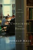 Unpacking the boxes by Hall, Donald