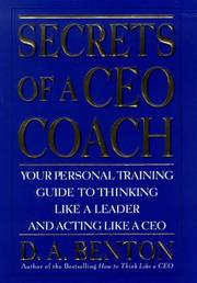Secrets of a CEO Coach by D. A. Benton
