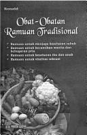Cover of: Obat-obatan ramuan tradisional by Ronald.