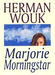 Marjorie Morningstar by H. Wouk