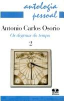Os degraus do tempo by Antonio Carlos Osório