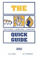 The insecticide, herbicide, fungicide quick guide by B. G. Page
