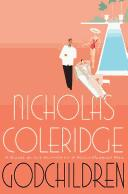 Godchildren by Nicholas Coleridge