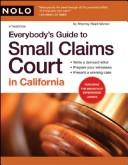 Everybody's guide to small claims court in California PDF