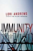 Immunity by Lori B. Andrews