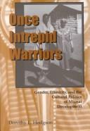 Once intrepid warriors PDF