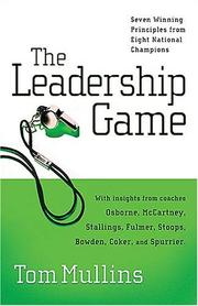 The Leadership Game by Tom Mullins