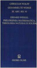 Philosophia mathematica, theologia naturalis solida by Erhard Weigel