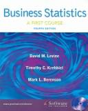 Cover of: Business Statistics by David M. Levine, Timothy C Krehbiel, Mark L. Berenson