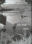 Here by John Alexander High