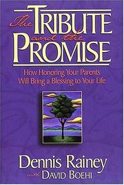 Tribute And The Promise, The How Honoring Your Parents Will Bring A Blessing To Your Life PDF