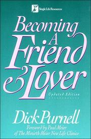 Becoming a friend & lover by Dick Purnell