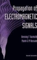 Propagation of electromagnetic signals by Henning F. Harmuth