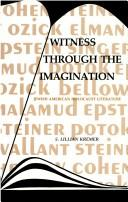 Witness Through the Imagination by S. Lillian Kremer