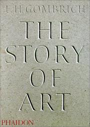 The story of art by E. H. Gombrich
