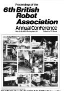 Proceedings of the 6th British Robot Association Annual Conference PDF