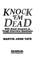 Knock &#39;em dead by Martin John Yate