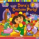 Dora's costume party! by Christine Ricci