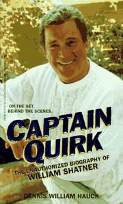 Captain Quirk by Dennis William Hauck