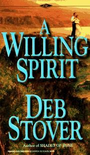 A Willing Spirit by Deb Stover, Debra Stover