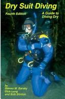 Dry suit diving by Steven M. Barsky
