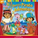 Dora's pirate adventure by Leslie Valdes