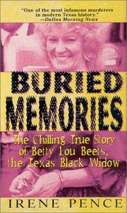 Buried memories by Irene Pence
