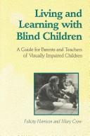 Living and learning with blind children PDF