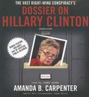 The Vast Right-Wing Conspiracy's Dossier on Hillary Clinton PDF