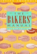 The bakers&#39; manual by Joseph Amendola