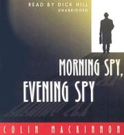 Morning Spy, Evening Spy by Colin MacKinnon