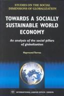 Towards a Socially Sustainable World Economy by Raymond Torres