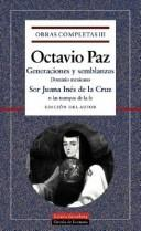 Ideas y costumbres by Octavio Paz