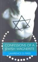 Confessions of a Jewish Wagnerite PDF